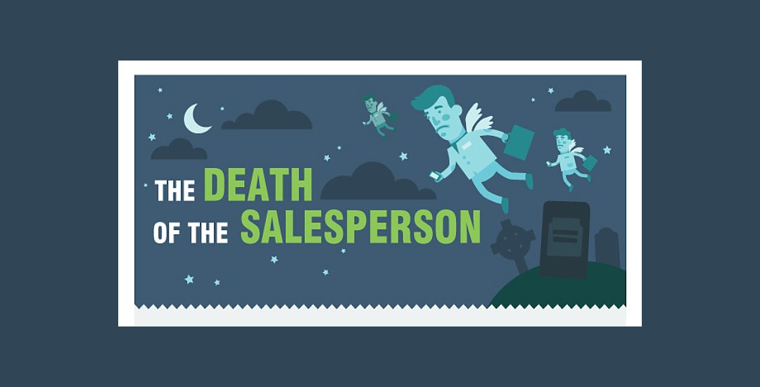 The Rise Of Digital Channels + The Death Of A Salesperson